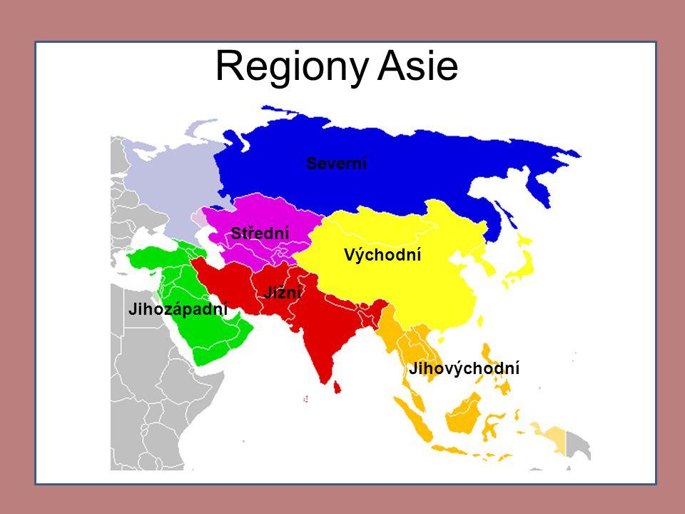 Regiony Asie Severní Střední Východní Jižní Jihozápadní Jihovýchodní