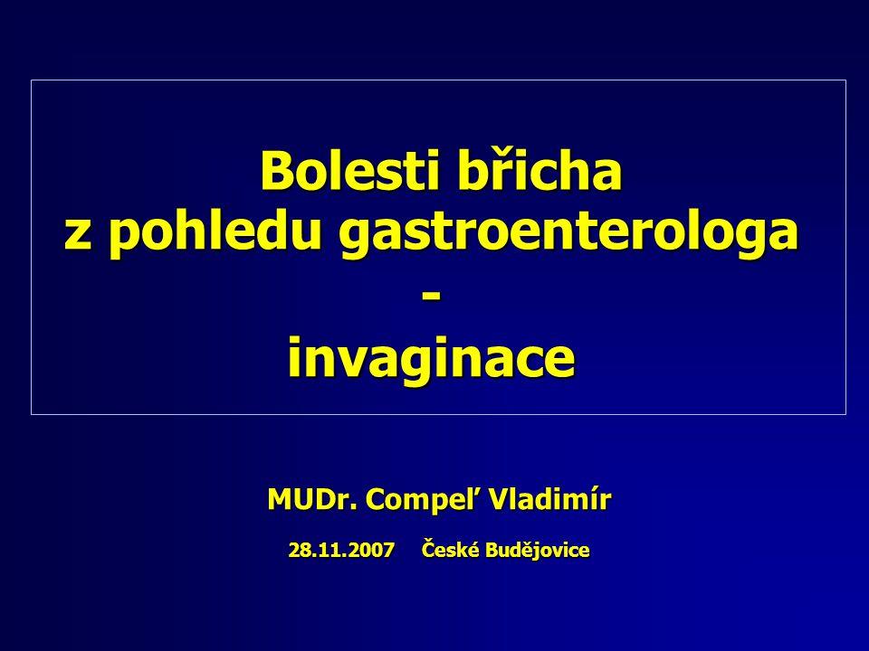 z pohledu gastroenterologa - invaginace