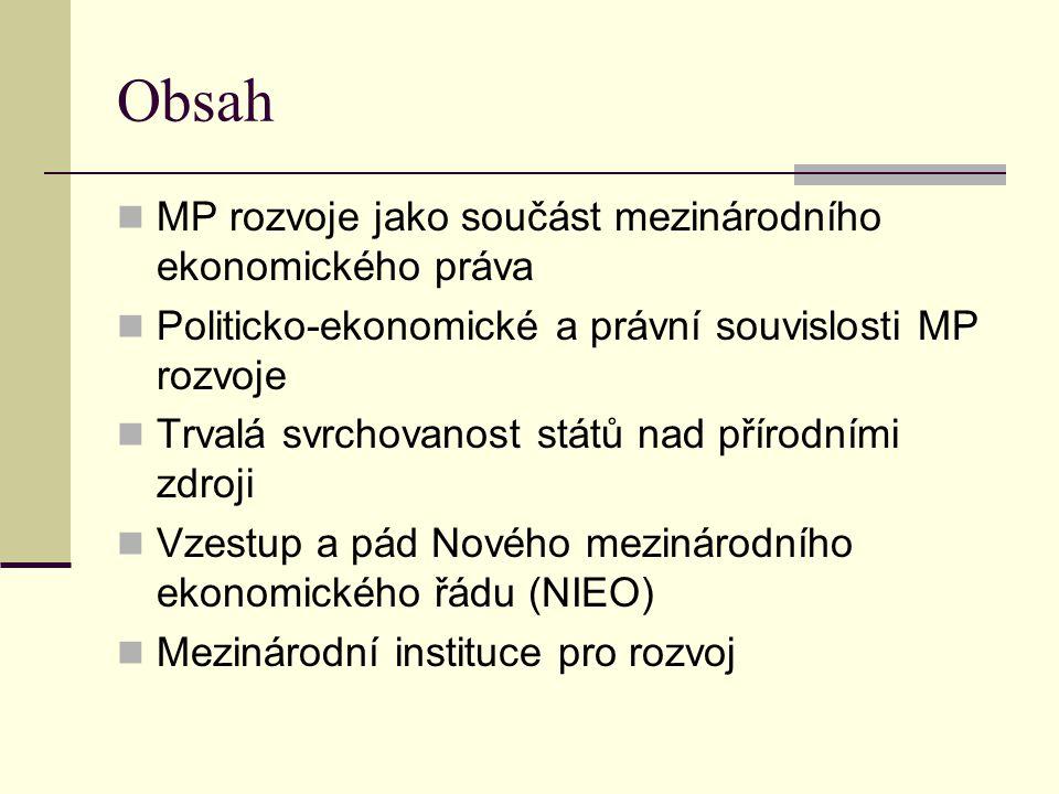 Obsah MP rozvoje jako součást mezinárodního ekonomického práva
