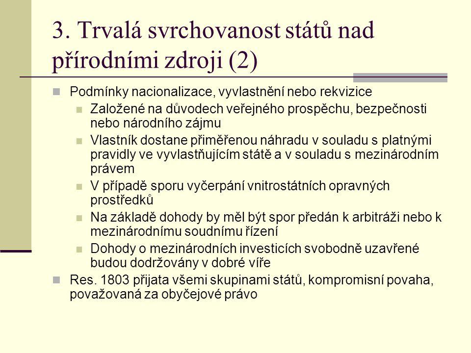 3. Trvalá svrchovanost států nad přírodními zdroji (2)