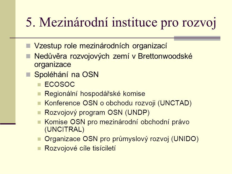 5. Mezinárodní instituce pro rozvoj