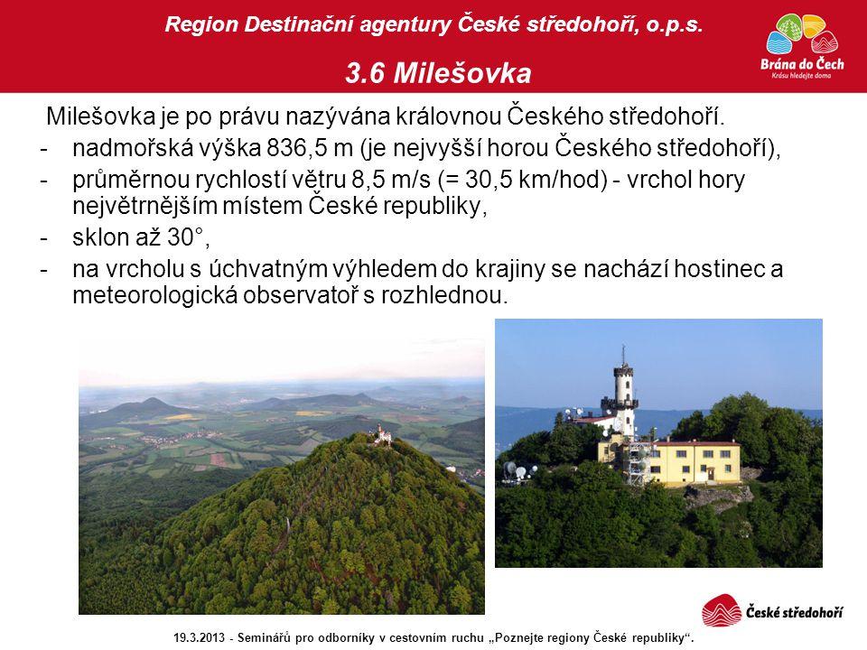 Region Destinační agentury České středohoří, o.p.s. 3.6 Milešovka