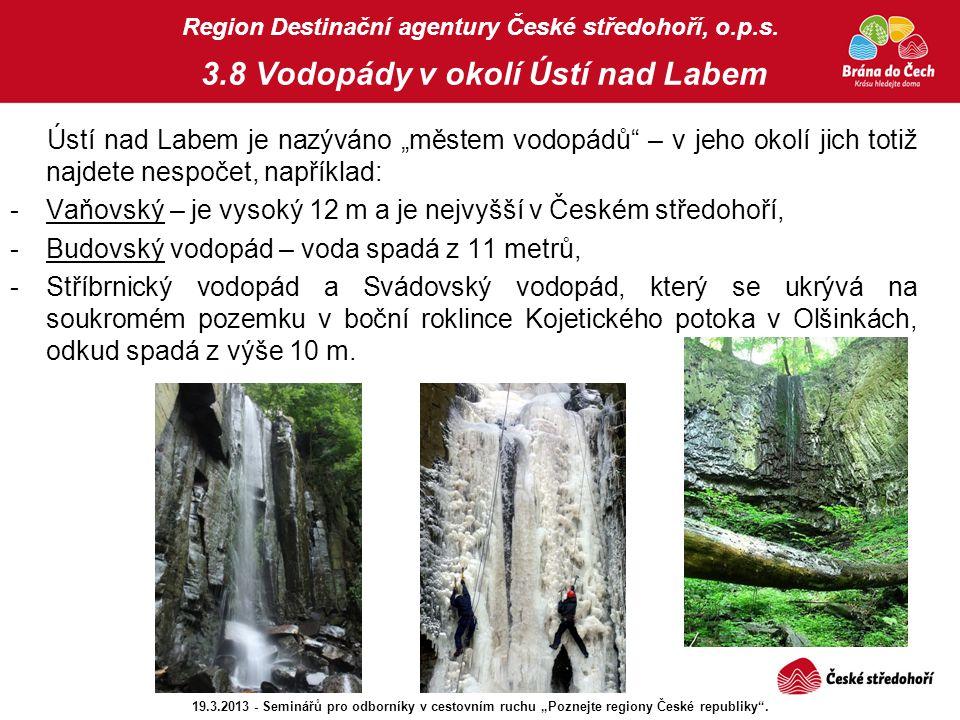 Vaňovský – je vysoký 12 m a je nejvyšší v Českém středohoří,