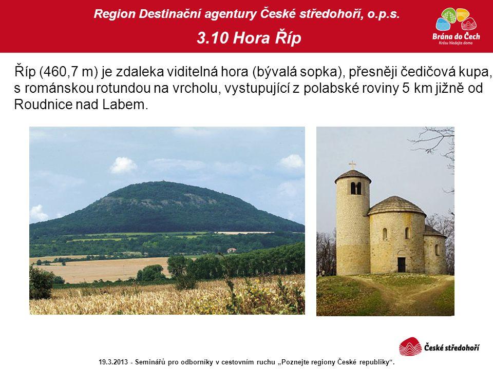 Region Destinační agentury České středohoří, o.p.s. 3.10 Hora Říp