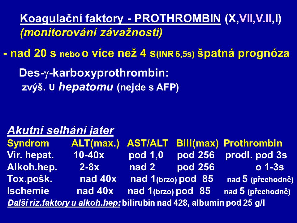 Koagulační faktory - PROTHROMBIN (X,VII,V.II,I)