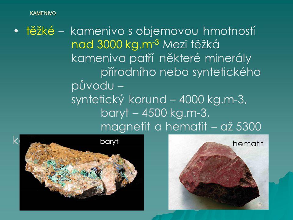 těžké – kamenivo s objemovou hmotností