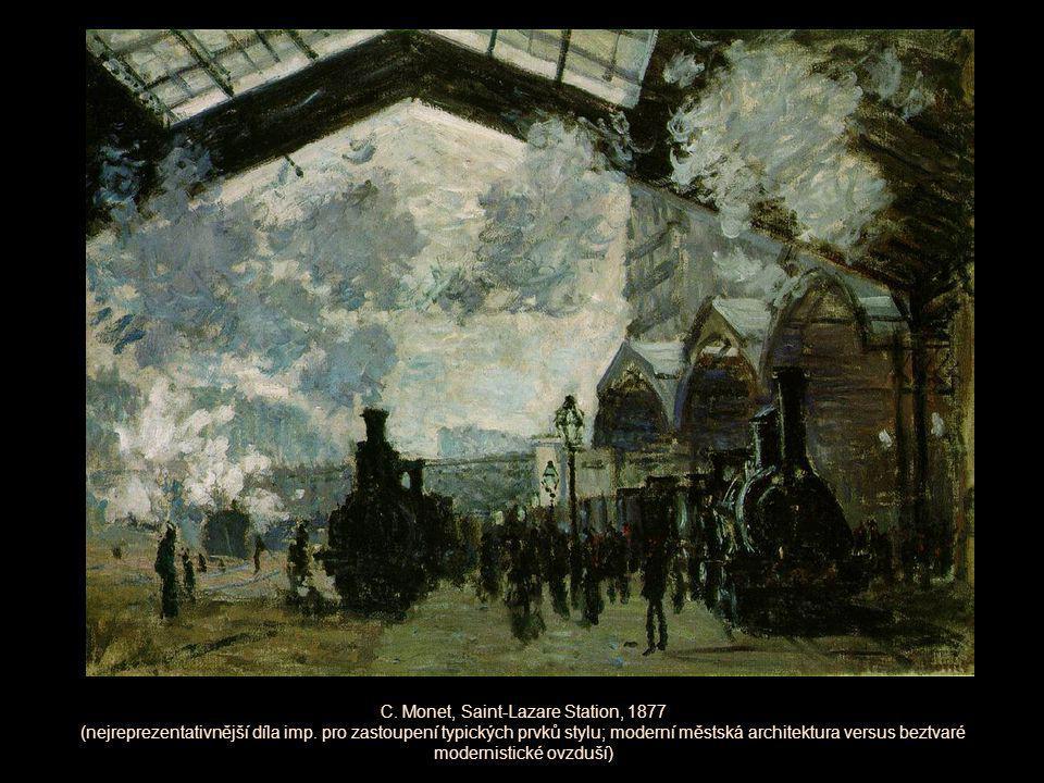 C. Monet, Saint-Lazare Station, 1877 (nejreprezentativnější díla imp