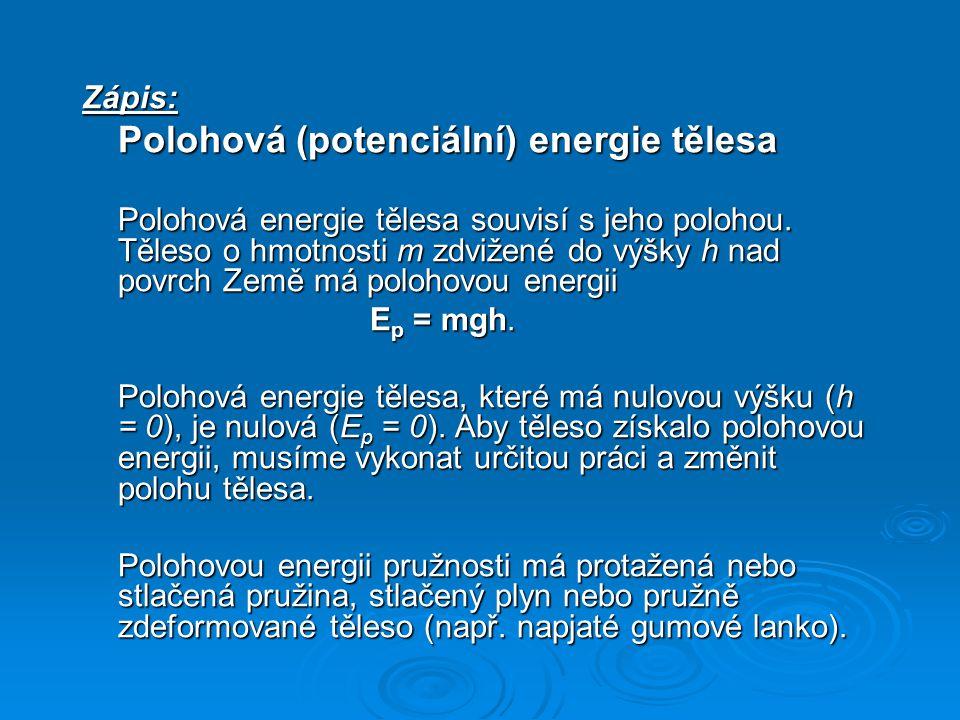 Polohová (potenciální) energie tělesa