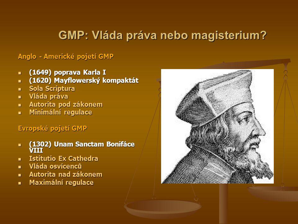 GMP: Vláda práva nebo magisterium