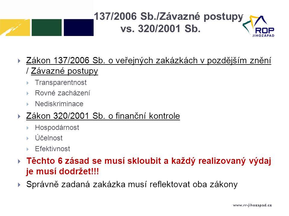 137/2006 Sb./Závazné postupy vs. 320/2001 Sb.
