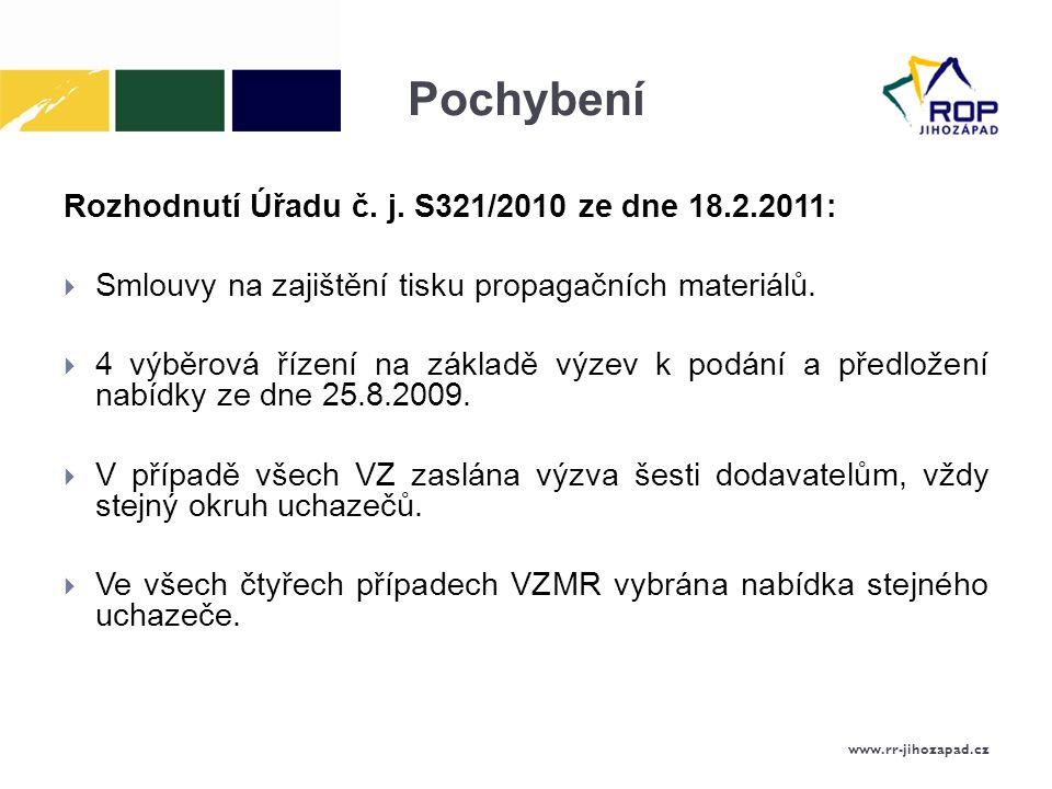 Pochybení Rozhodnutí Úřadu č. j. S321/2010 ze dne 18.2.2011: