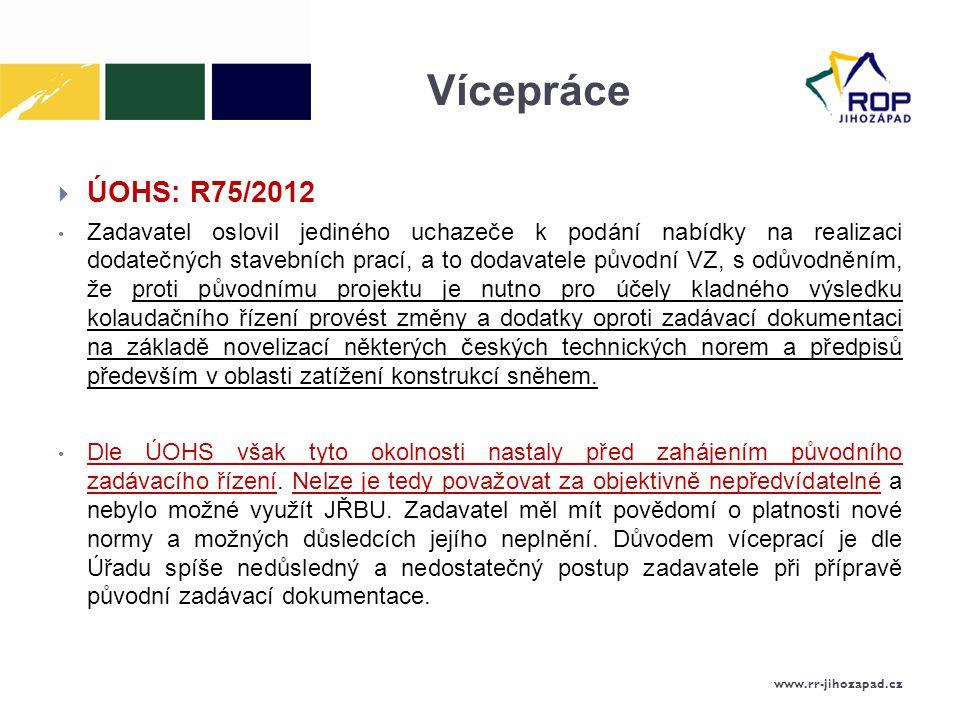 Vícepráce ÚOHS: R75/2012.