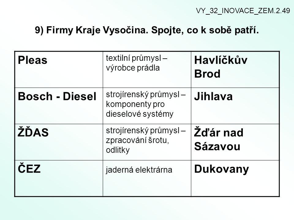 9) Firmy Kraje Vysočina. Spojte, co k sobě patří.
