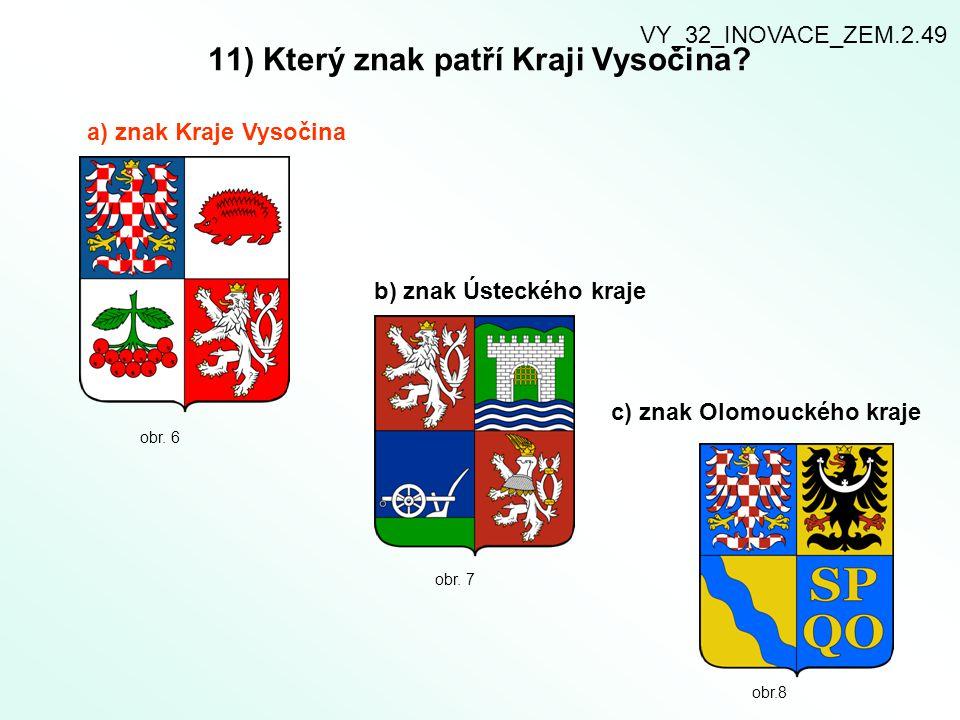 11) Který znak patří Kraji Vysočina