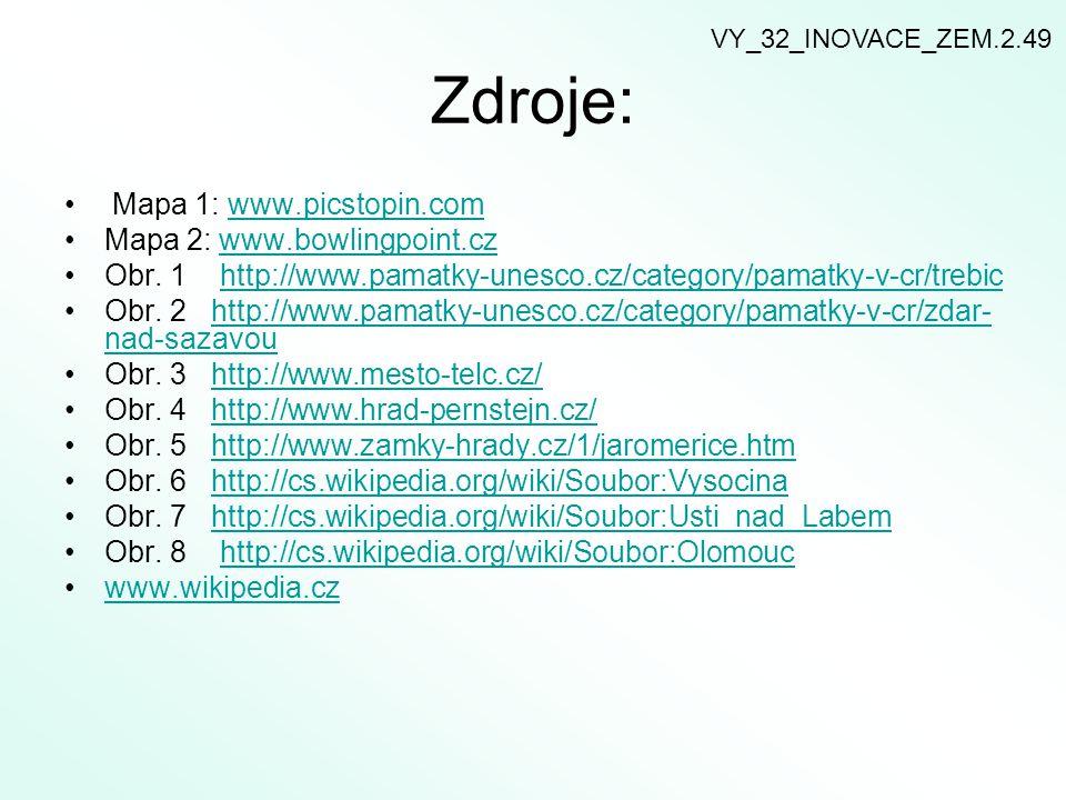 Zdroje: Mapa 1: www.picstopin.com Mapa 2: www.bowlingpoint.cz