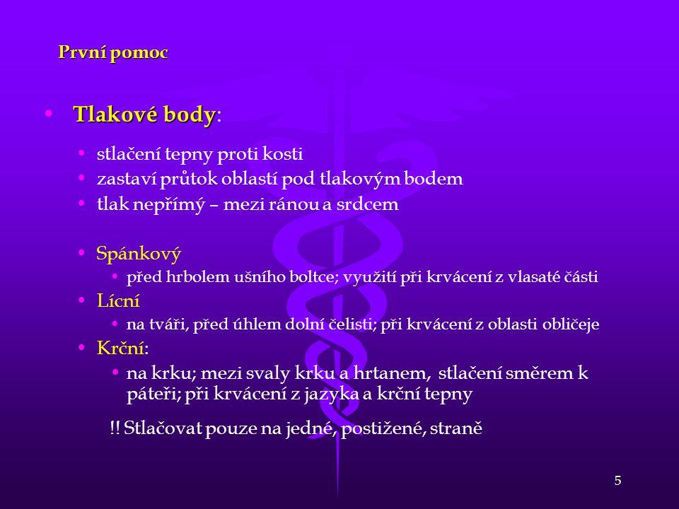 Tlakové body: První pomoc stlačení tepny proti kosti