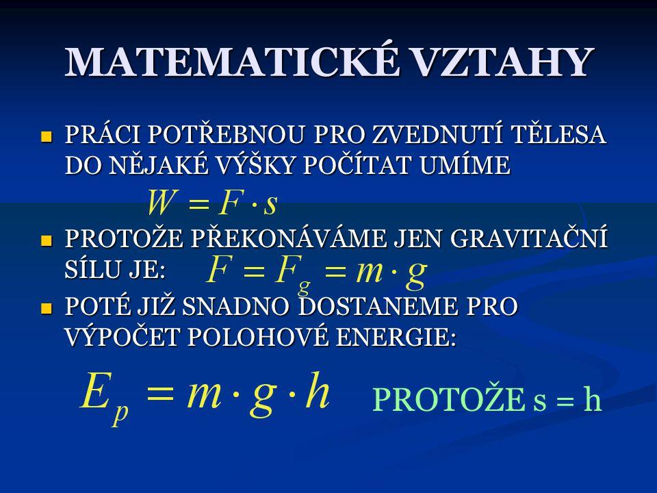 MATEMATICKÉ VZTAHY PROTOŽE s = h