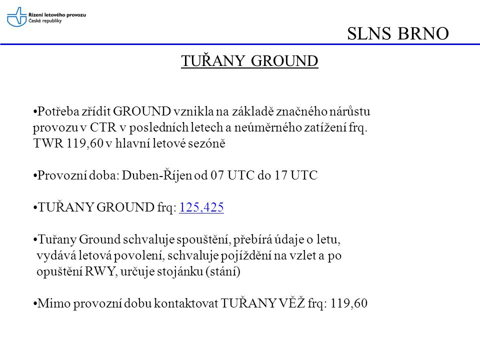 SLNS BRNO TUŘANY GROUND