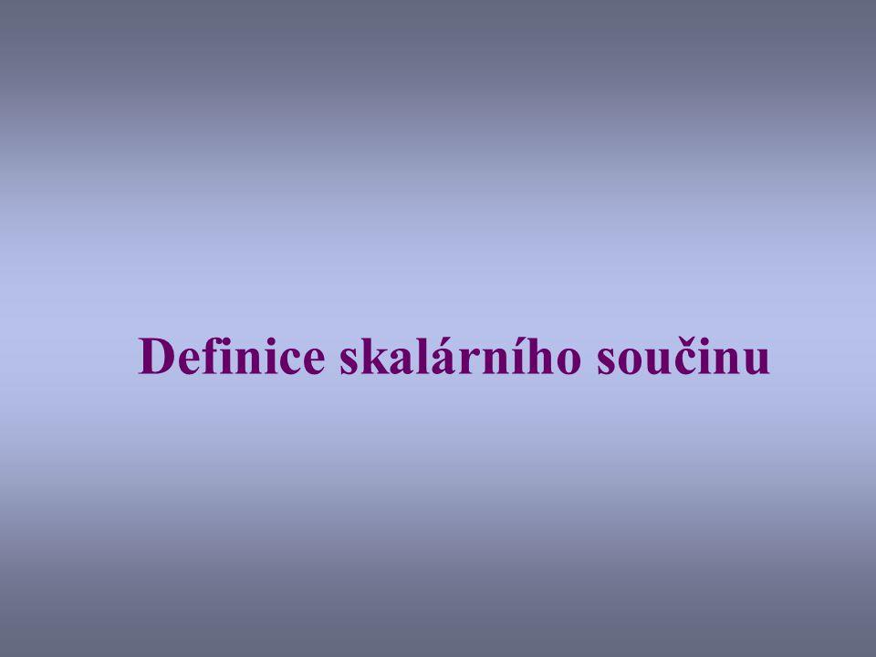 Definice skalárního součinu