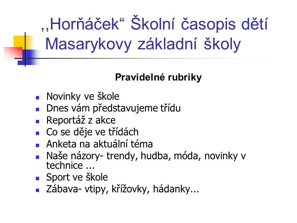 ,,Horňáček Školní časopis dětí Masarykovy základní školy