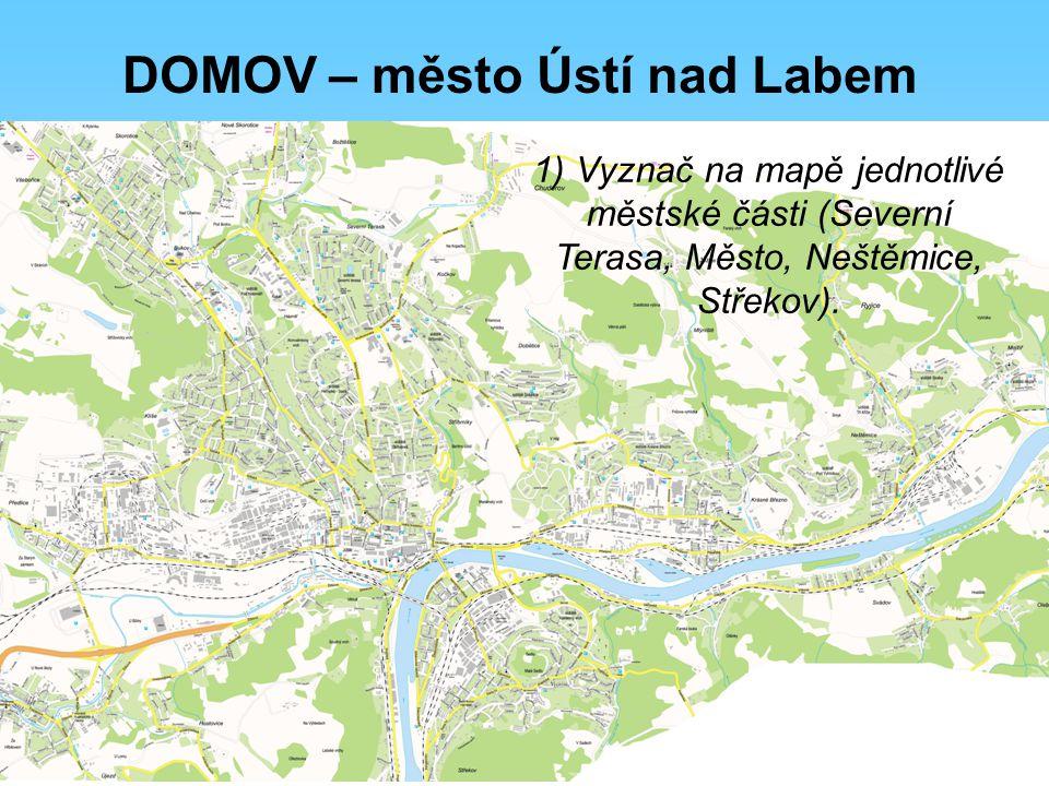 DOMOV – město Ústí nad Labem