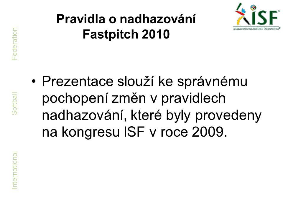 Pravidla o nadhazování Fastpitch 2010