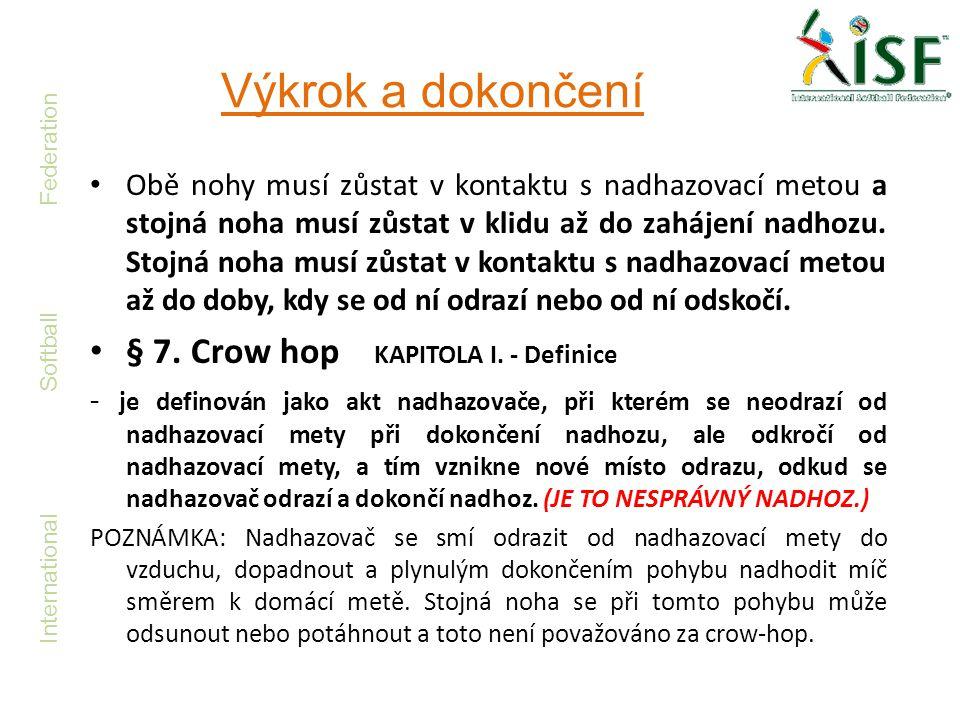 Výkrok a dokončení § 7. Crow hop KAPITOLA I. - Definice