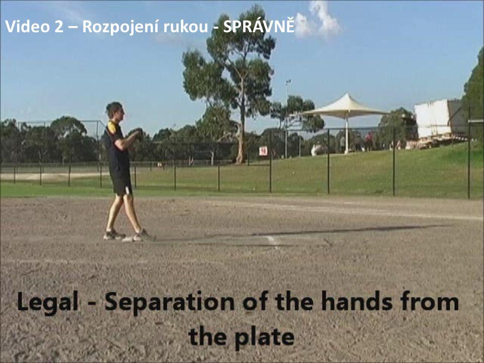 Video 2 – Rozpojení rukou - SPRÁVNĚ