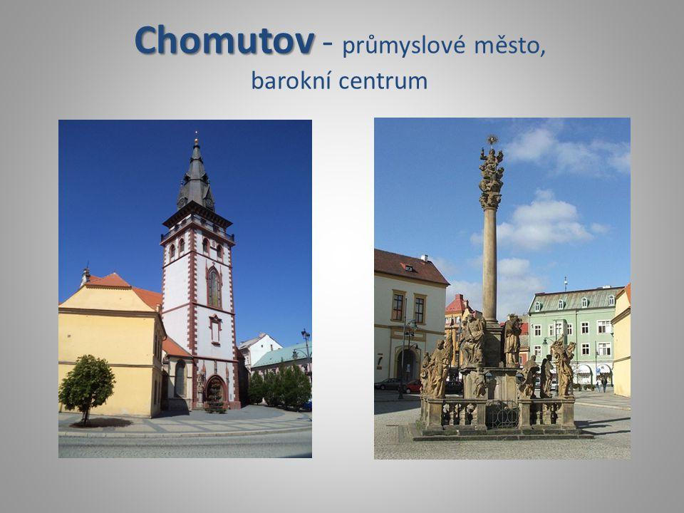Chomutov - průmyslové město, barokní centrum