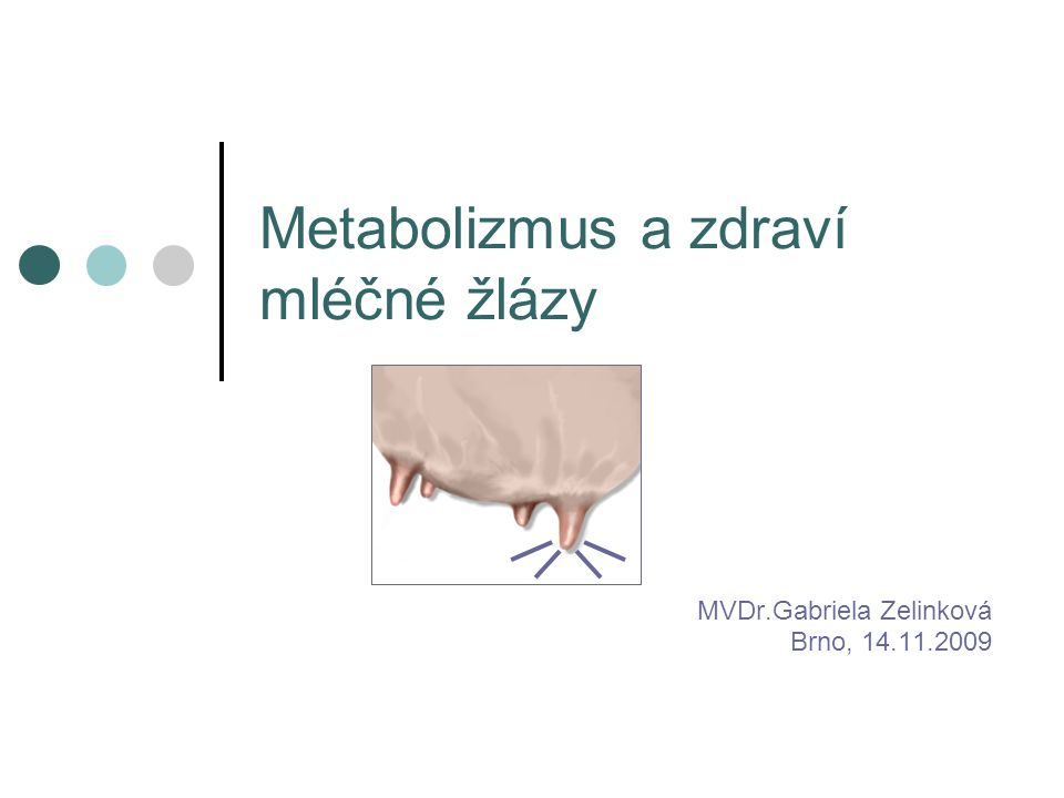 Metabolizmus a zdraví mléčné žlázy