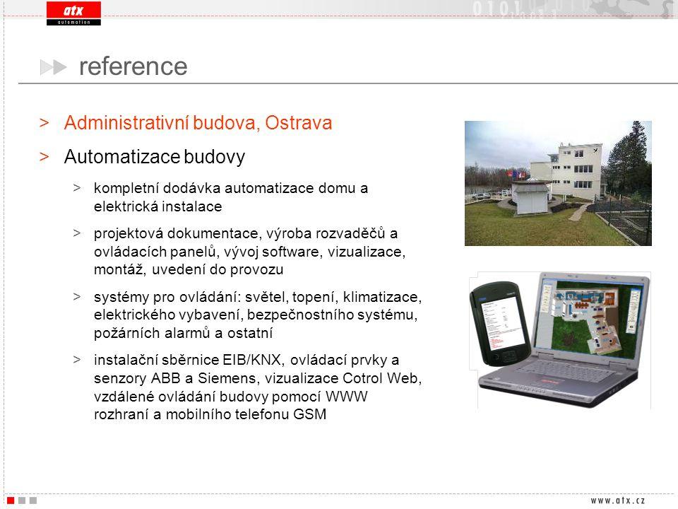 reference Administrativní budova, Ostrava Automatizace budovy