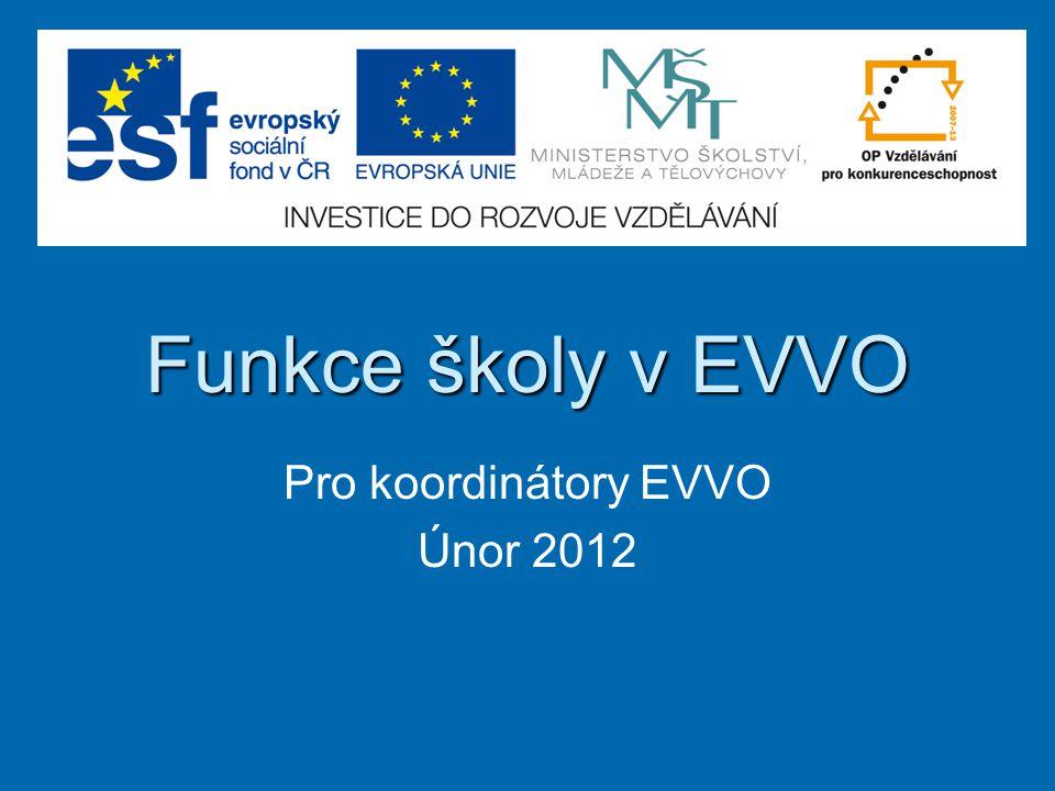 Pro koordinátory EVVO Únor 2012