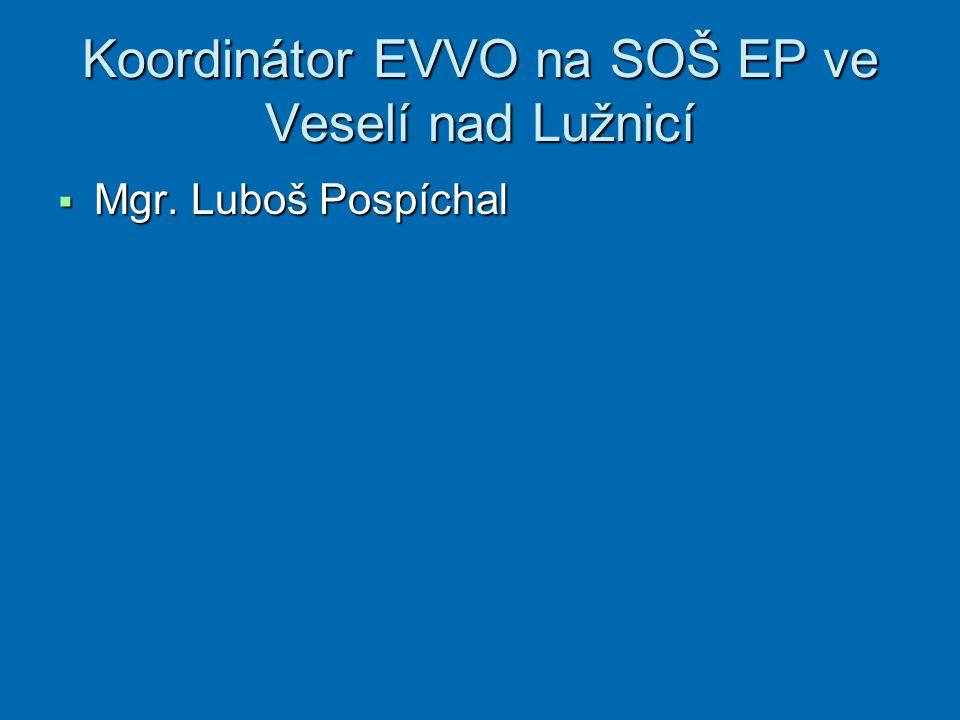 Koordinátor EVVO na SOŠ EP ve Veselí nad Lužnicí