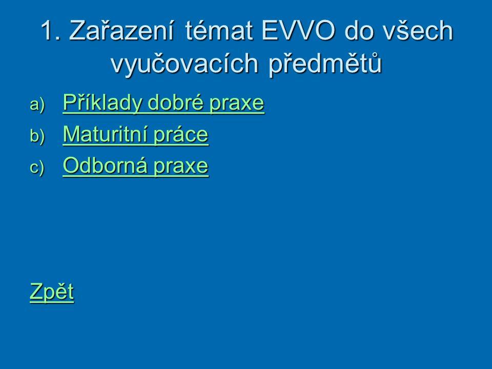 1. Zařazení témat EVVO do všech vyučovacích předmětů