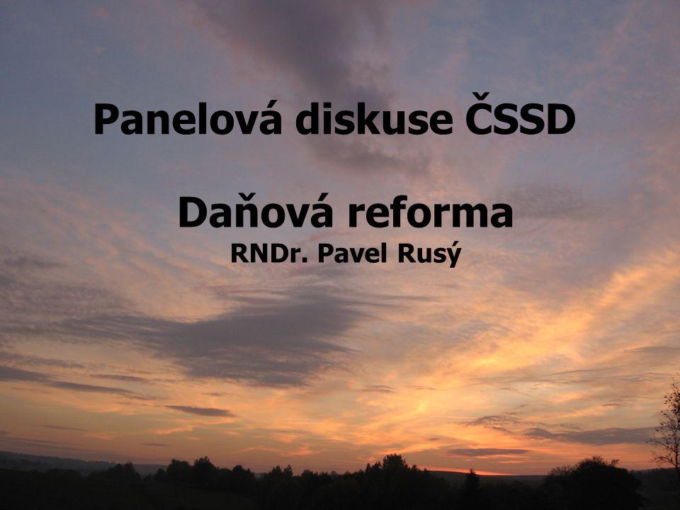 Panelová diskuse ČSSD Daňová reforma