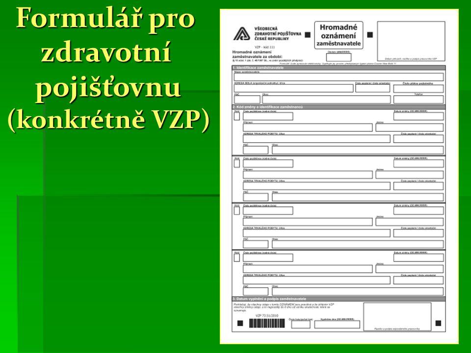 Formulář pro zdravotní pojišťovnu