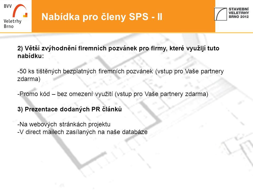 Nabídka pro členy SPS - II