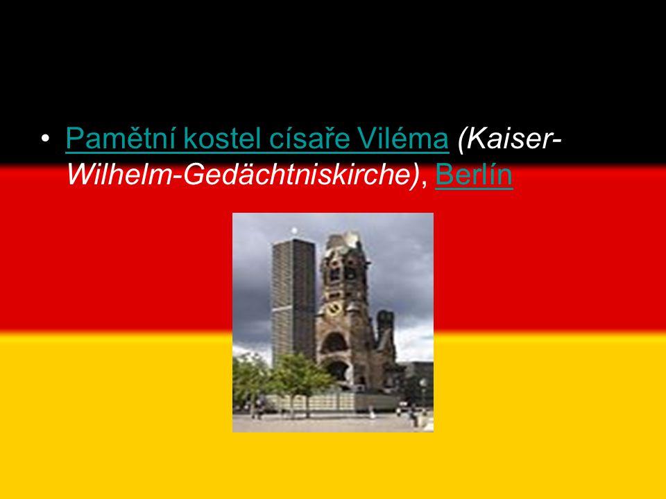 Pamětní kostel císaře Viléma (Kaiser-Wilhelm-Gedächtniskirche), Berlín