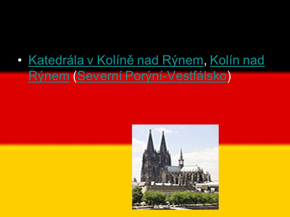 Katedrála v Kolíně nad Rýnem, Kolín nad Rýnem (Severní Porýní-Vestfálsko)