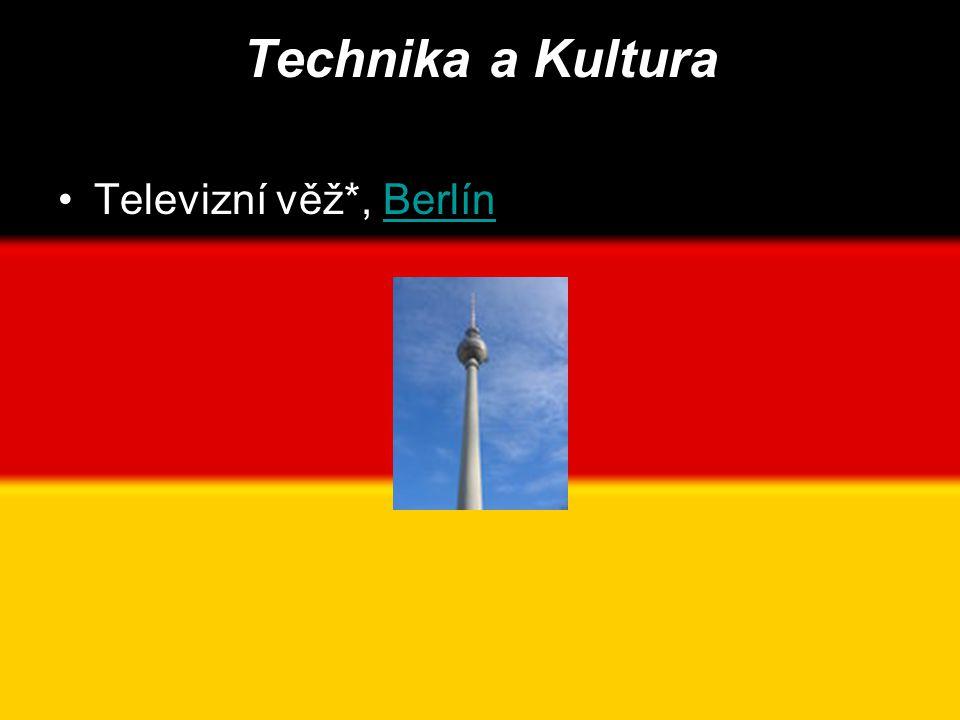 Technika a Kultura Televizní věž*, Berlín