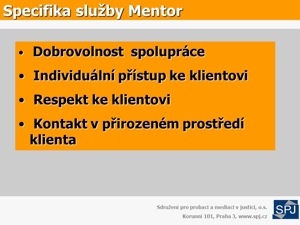 Specifika služby Mentor