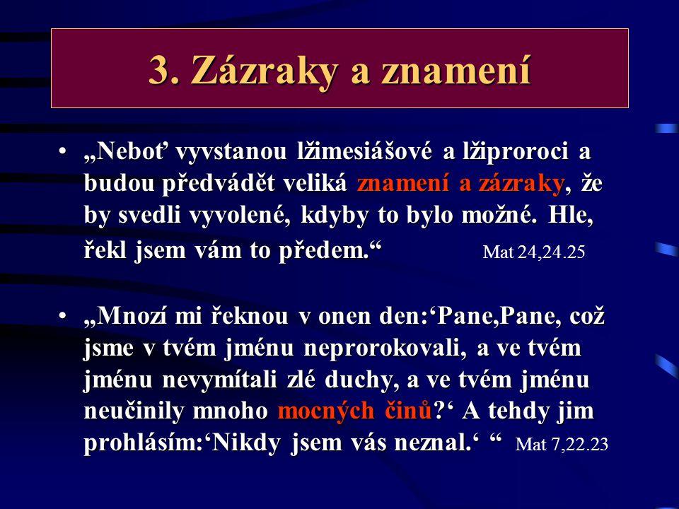 3. Zázraky a znamení