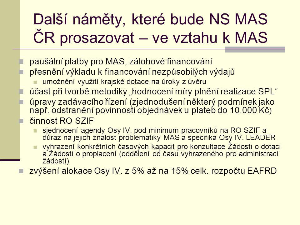 Další náměty, které bude NS MAS ČR prosazovat – ve vztahu k MAS