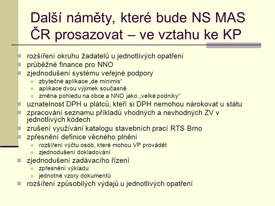 Další náměty, které bude NS MAS ČR prosazovat – ve vztahu ke KP