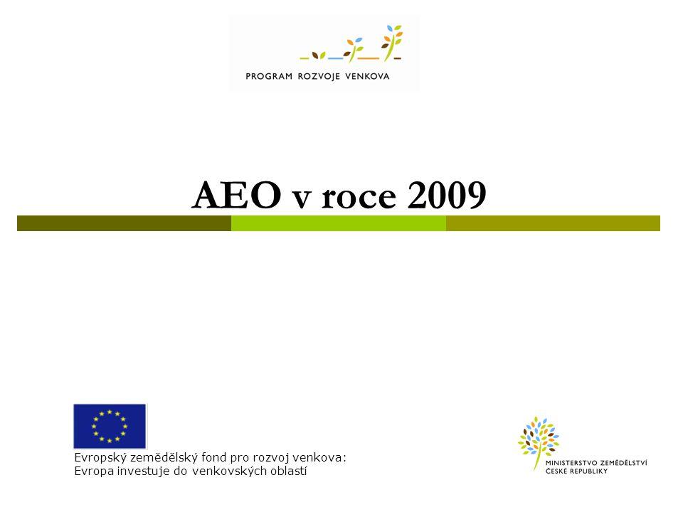 AEO v roce 2009 Evropský zemědělský fond pro rozvoj venkova: