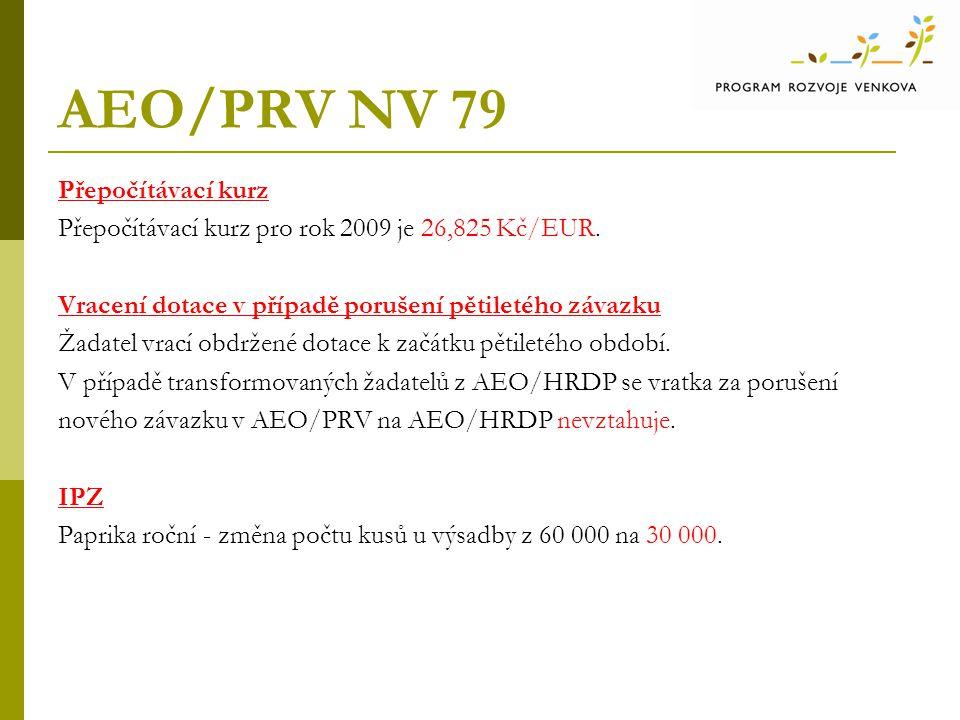 AEO/PRV NV 79 Přepočítávací kurz
