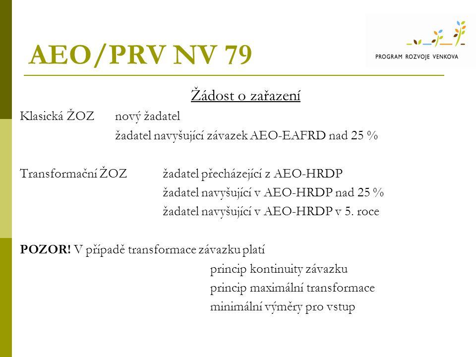 AEO/PRV NV 79 Žádost o zařazení Klasická ŽOZ nový žadatel