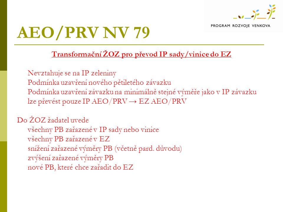 Transformační ŽOZ pro převod IP sady/vinice do EZ