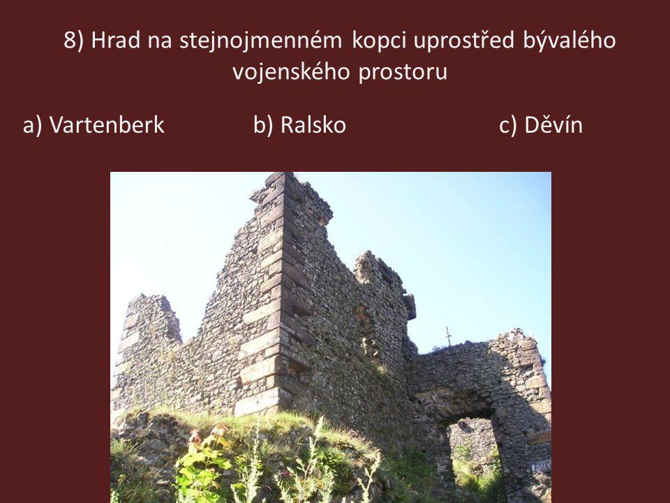 8) Hrad na stejnojmenném kopci uprostřed bývalého vojenského prostoru
