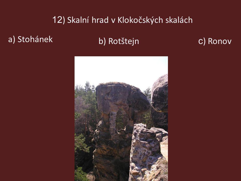 12) Skalní hrad v Klokočských skalách